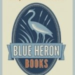 And thanks to Blue Heron Books, the best indy bookstore in Canada!